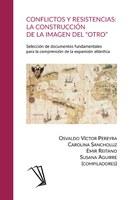 """Nueva publicación: Conflictos y resistencias la construcción de la imagen del """"otro"""""""