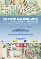 One ocean, two destinations. Ferrol and Portsmouth between 1700 and 1850: Navy, architecture, technology, heritage and urban culture.